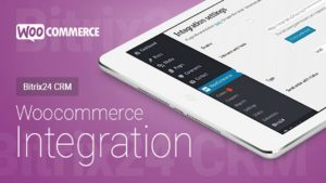 Интеграция Woocommerce (Wordpress) с Битрикс24: пошаговая инструкция